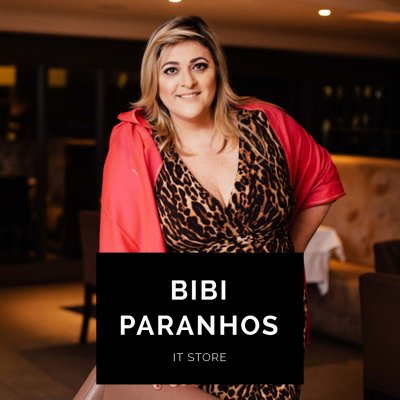 Bibi Paranhos - It Store