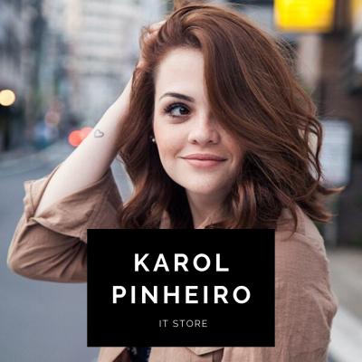 Karol Pinheiro - It Store